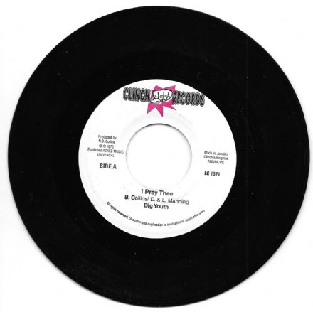 Big Youth - I Pray Thee / Dreader Than Dread (Clinch) JA 7""